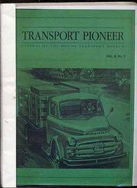 Transport Pioneer: Journal of the Motor Transport Museum: Vol. 8, No. 3