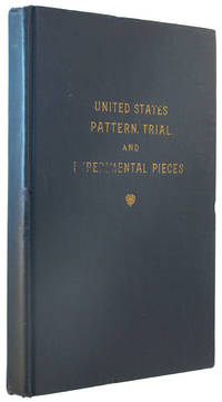 United States Pattern, Trial, and Experimental Pieces.