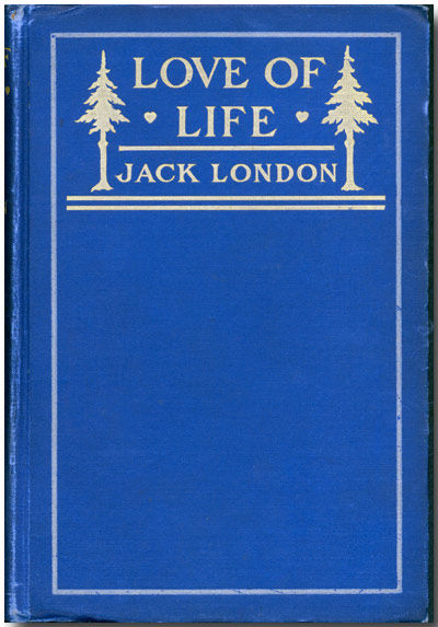 jack london love of life In the spring of 1906 jack london received a letter from magazine editor s s mcclure, who was inquiring about an article published in the new york world and.