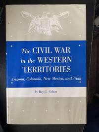 The Civil War in the Western Territories