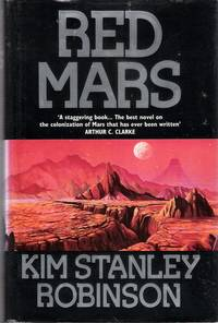 Red Mars by  Kim Stanley Robinson - 1st Edition - 1992 - from Caerwen Books and Biblio.co.uk