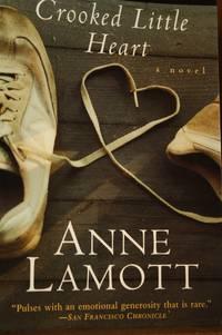 Crooked Little Heart  A Novel