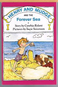 HENRY AND MUDGE AND THE FOREVER SEA; Book 6