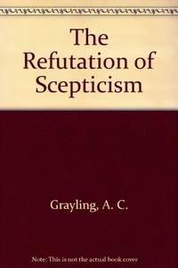 image of The Refutation of Scepticism