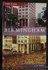 Birmingham: Then and Now (SIGNED)