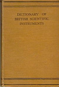 Dictionary of British Scientific Instruments