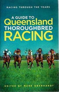 A Guide To Queensland Thoroughbred Racing
