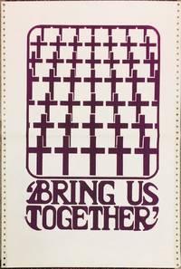 Bring us together [poster]