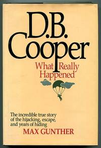 D.B. Cooper: What Really Happened