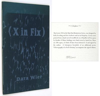 Minneapolis: Rain Taxi. (2003). A chapbook with five poems by Wier, #10 in the Rain Taxi Brainstorm ...