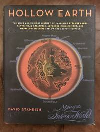 image of Hollow Earth: The Long and Curious History of Imagining Strange Lands, Fantastical Creatures, Advanced Civilizations, and Marvelous Machines Below the Earth's Surface