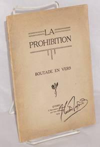 La Prohibition: Boutade in vers