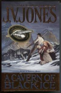A Cavern of Black Ice by  J. V Jones - Signed First Edition - 1999 - from E Ridge fine Books (SKU: 5569)