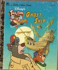 Disney's Talespin Ghost Ship (A Little Golden Book)