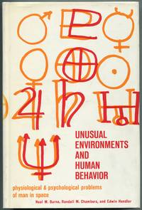 image of Unusual Environments and Human Behavior: Physiological and Psychological Problems of Man in Space