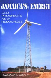 Jamaica\'s Energy. Old Prospects, New Resources