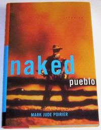 Naked Pueblo (signed 1st)