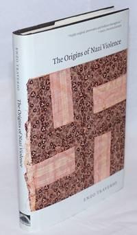 The Origins of Nazi Violence. Translated by Janet Lloyd