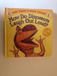 How Do Dinosaurs Laugh Out Loud? with Lift-The -Flaps