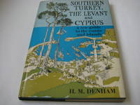 Southern Turkey, the Levant and Cyprus