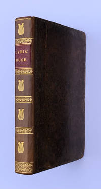 The Beauties of the Lyric Muse; A Collection of Poetry Comprising the Choicest Productions of the British Lyre