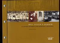 BELL D'HIER A DEMAIN by Mussio Laurence B - Paperback - 2005 - from boutique du livre and Biblio.com