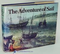 The Adventure of Sail 1520-1914