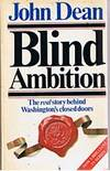BLIND AMBITION by John Dean - Paperback - (Film/TV tie-in) - 1980 - from Sugen & Co. and Biblio.com