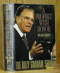 A Prophet With Honor: The Billy Graham Story (SIGNED)