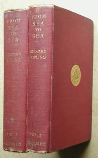 From Sea To Sea and Other Sketches. Letters of Travel. In 2 Volumes.