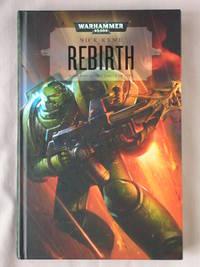 Rebirth, The Circle of Fire Book 1: Warhammer 40K
