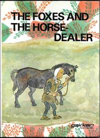 The Foxes And The Horse-Dealer