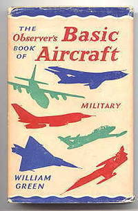 THE OBSERVER'S BASIC BOOK OF AIRCRAFT - MILITARY.