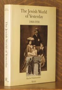 Jewish World of Yesterday 1860-1938