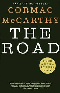 The Road by Cormac McCarthy - 2009