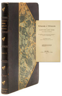 image of A Bibliography of Bibliography or a Handy Book about Books which relate to Books
