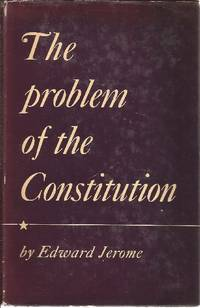The Problem of the Constitution