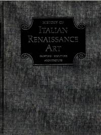History of Italian Renaissance Art: Painting, Sculpture Architecture by Frederick Hartt - Hardcover - Third Edition - No date - from Ayerego Books (IOBA) (SKU: 45387)