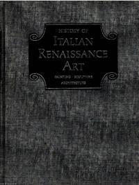 History of Italian Renaissance Art: Painting, Sculpture Architecture