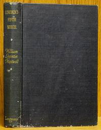 Lincoln's Fifth Wheel: The Political History of the United States Sanitary Commission (SIGNED) by  William Quentin Maxwell - Signed First Edition - 1956 - from Schroeder's Book Haven (SKU: E2412)