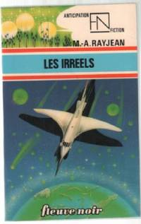 Les irréels by Rayjean M.  A - 1977 - from philippe arnaiz and Biblio.com