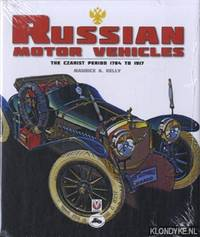 Russian motor vehicles: the Czarist period 1784-1917