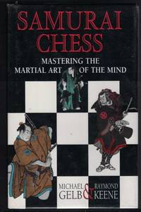 SAMURAI CHESS. Mastering Strategic Thinking through the Martial Art of the  Mind.