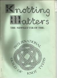KNOTTING MATTERS: Issue No. 2, Winter, January 1983