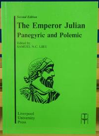The Emperor Julian, Panegyric and Polemic