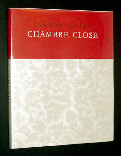 Chambre close by bettina serge bramley rheims hardcover for Bettina rheims chambre