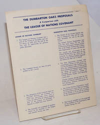 image of The Dumbarton Oaks Proposals, A Comparison with The League of Nations Covenant
