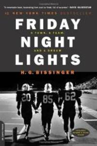image of Friday Night Lights: A Town, A Team, And A Dream