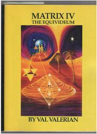 Matrix IV: The Equivideum Paradigms and Dimensions of Human Evolution anf Consciousness