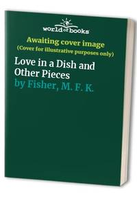 image of Love in a Dish and Other Pieces